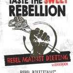 Taste the Sweet Rebellion