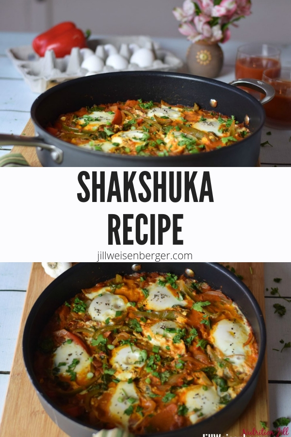 This Shakshuka recipe is the perfect dish for breakfast, brunch, dinner, or all three! Simple yet impressive to make. | @nutritionjill | #nutritionjill | #brunch | #eggdish | #dinnerrecipe | #breakfastrecipe | eggs