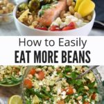 Eat More Beans Collage with Text