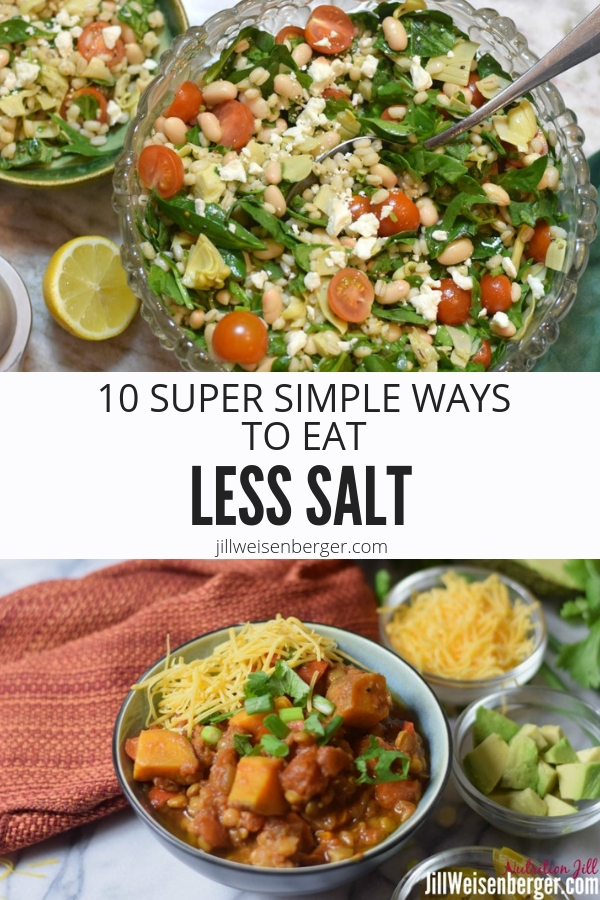10 Super Simple (and almost painless) Ways to Eat Less Salt -- Add more flavor to your meals and dishes without the added sodium with these easy and painless tips! | @nutritionjill | #nutritionjill | #lowsodium | #lowsalt | #cookingtips | #healthycooking