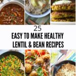 Lentil and Bean Recipes Roundup Collage
